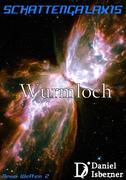 Schattengalaxis - Wurmloch