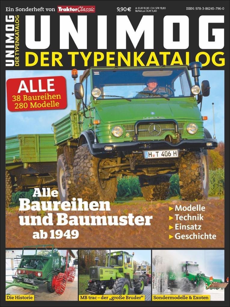 TRAKTOR CLASSIC SPECIAL: Typenkatalog Unimog al...