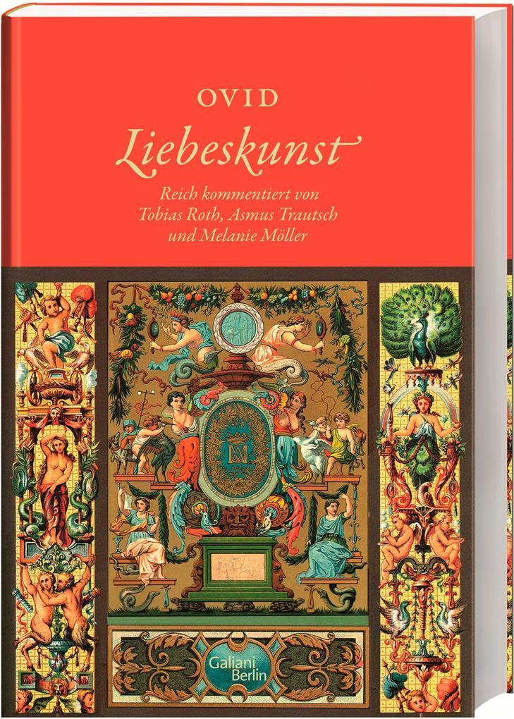 Liebeskunst als Buch von Ovid, Tobias Roth, Asm...