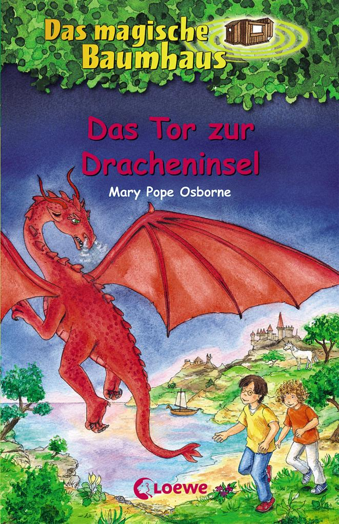 Das magische Baumhaus 53. Das Tor zur Dracheninsel als Buch