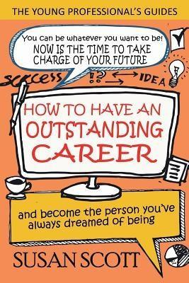 How To Have An Outstanding Career als eBook Dow...