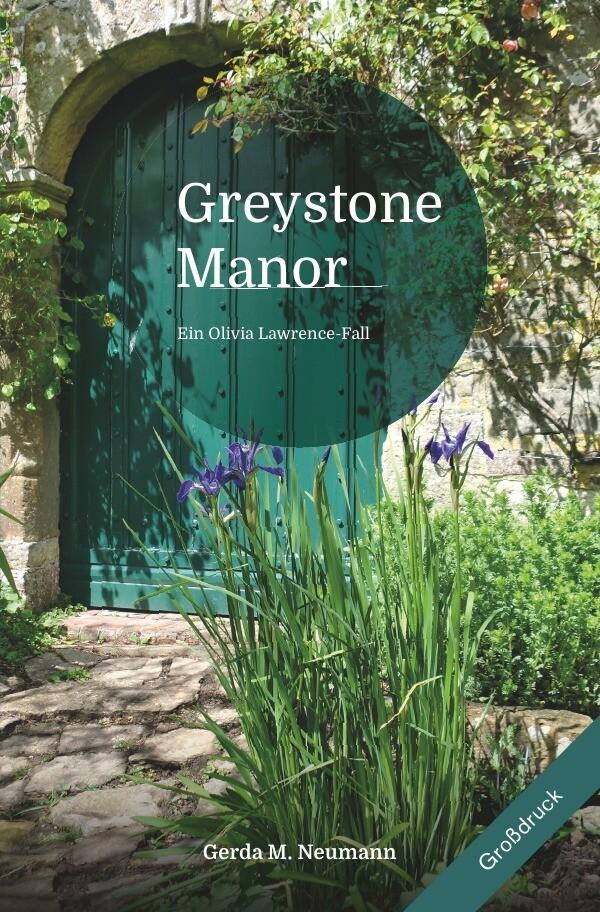 Greystone Manor [Großdruck] als Buch