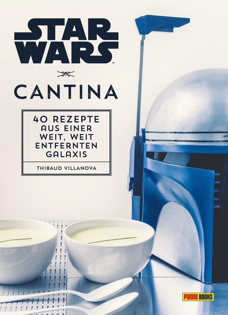 Star Wars Kochbuch: Cantina als Buch von Thibau...