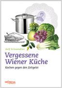 Vergessene Wiener Küche