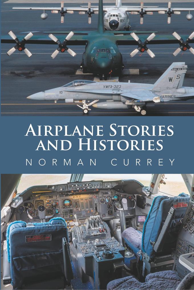 Airplane Stories and Histories als Buch von Nor...