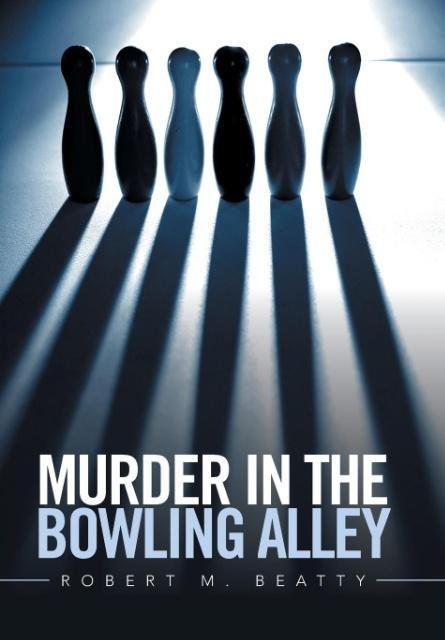 Murder in the Bowling Alley als Buch von Robert...