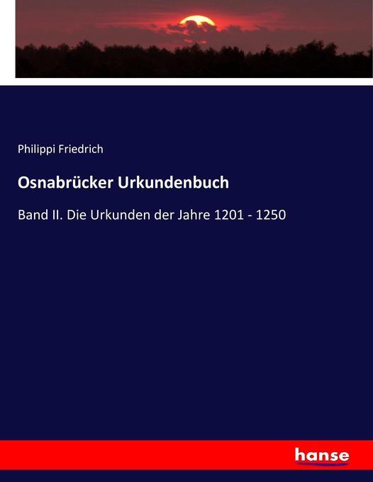 Osnabrücker Urkundenbuch als Buch von Philippi ...