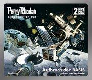 Perry Rhodan Silber Edition 102 - Aufbruch der Basis