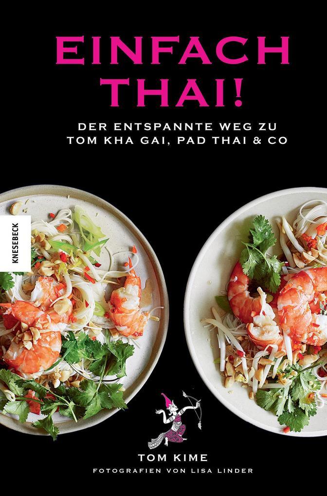 Einfach thai! als Buch von Tom Kime