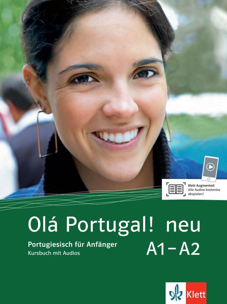 Olá Portugal ! neu A1-A2. Kursbuch + MP3-CD als Buch