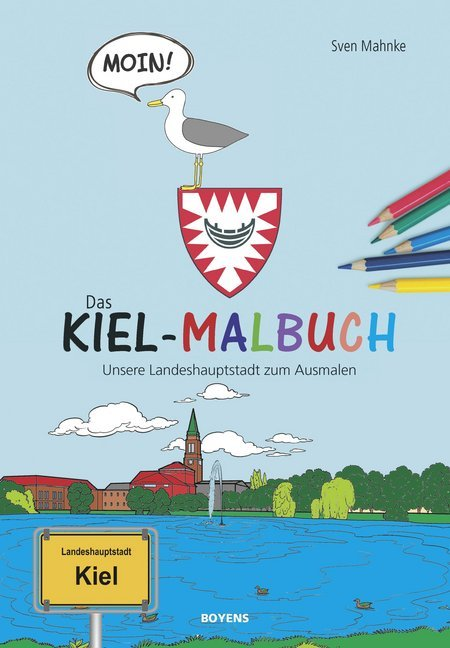 Das Kiel-Malbuch als Buch von Sven Mahnke