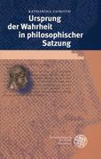 Ursprung der Wahrheit in philosophischer Satzung