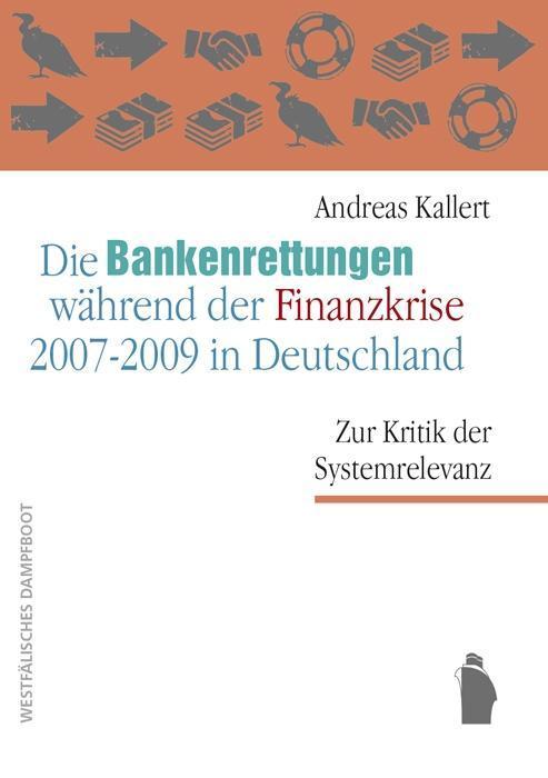Die Bankenrettungen während der Finanzkrise 200...
