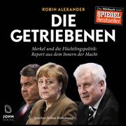 Die Getriebenen: Merkel und die Flüchtlingspolitik