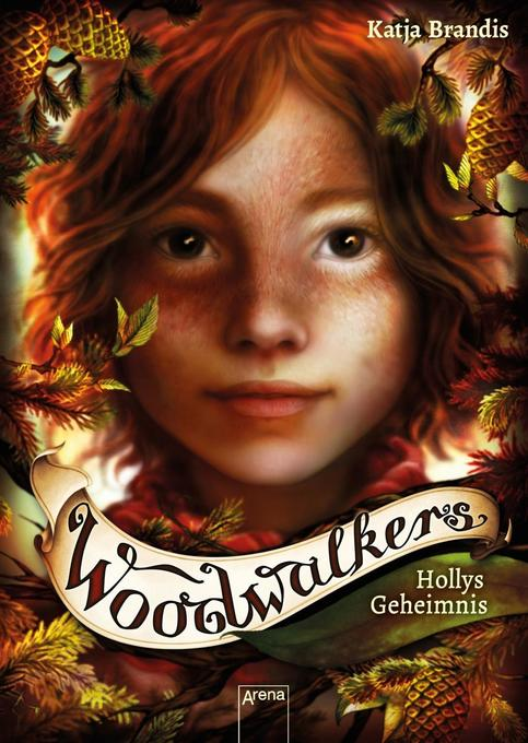 Woodwalkers (03). Hollys Geheimnis als Buch