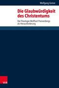 Die Glaubwürdigkeit des Christentums