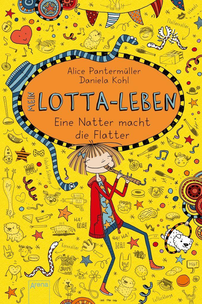 Mein Lotta-Leben 12. Eine Natter macht die Flatter als Buch