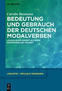 Bedeutung und Gebrauch der deutschen Modalverben