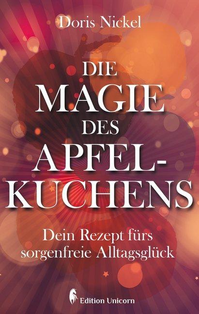 Die Magie des Apfelkuchens als Buch