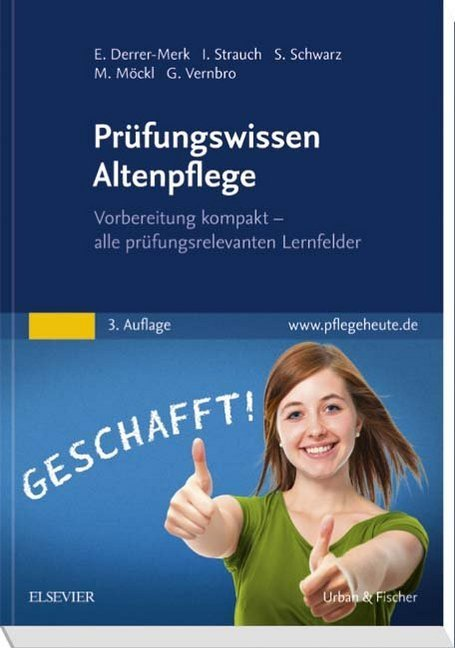 Prüfungswissen Altenpflege als Buch von Elfried...