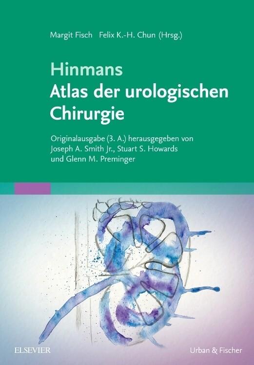 Hinmans Atlas der urologischen Chirurgie als Bu...