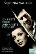 Ich liebte Pablo und hasste Escobar