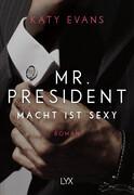 Mr. President - Macht ist sexy