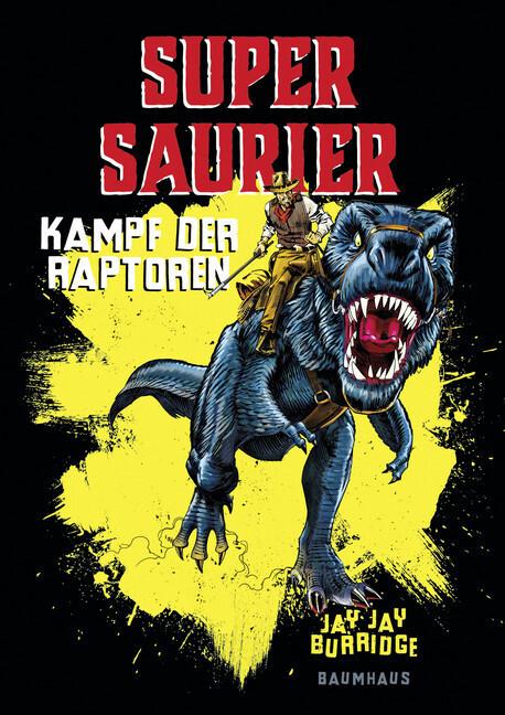 Supersaurier - Kampf der Raptoren als Buch