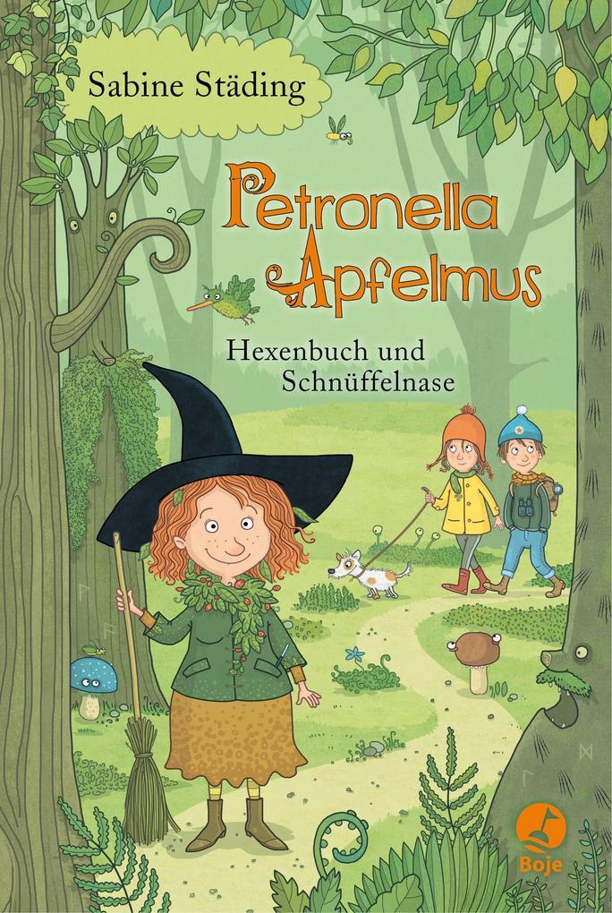 Petronella Apfelmus 05. Hexenbuch und Schnüffelnase als Buch