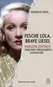 Fesche Lola, brave Liesel
