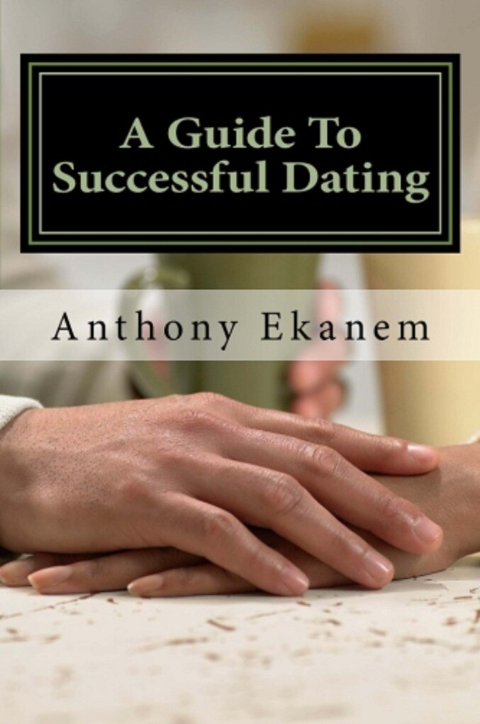 A Guide to Successful Dating als eBook Download...