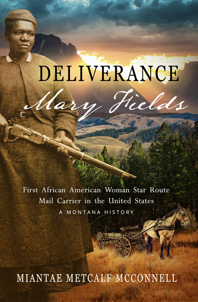 Deliverance Mary Fields, First African American...
