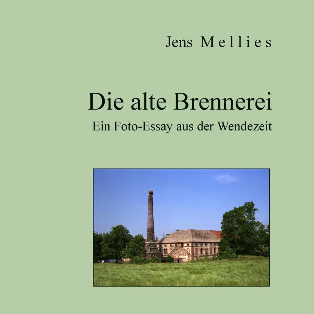 Die alte Brennerei als eBook Download von Jens ...