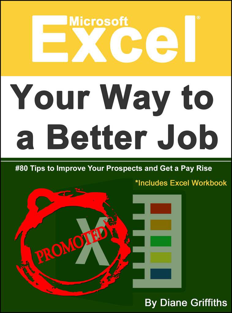 Microsoft Excel Your Way to a Better Job als eB...