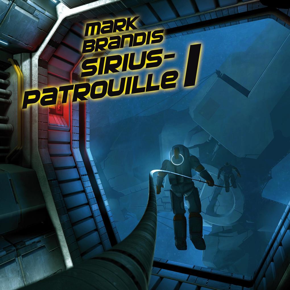 Mark Brandis - 19: Sirius-Patrouille 1 als Hörb...