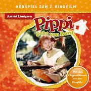Pippi Langstrumpf - Pippi geht von Bord (Hörspiel zum 2. Kinofilm)