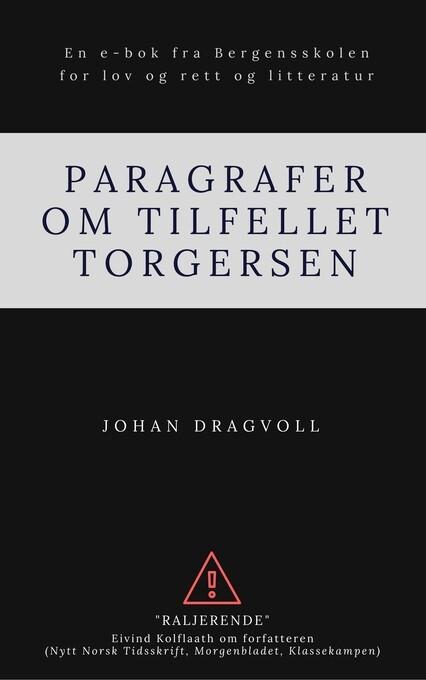 Paragrafer om tilfellet Torgersen als eBook Download von Johan Dragvoll - Johan Dragvoll