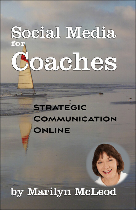Social Media for Coaches: Strategic Communicati...