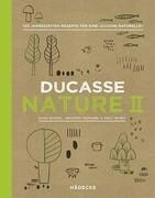 Ducasse Nature II