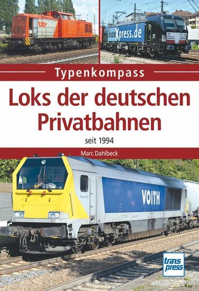 Loks der deutschen Privatbahnen als Buch