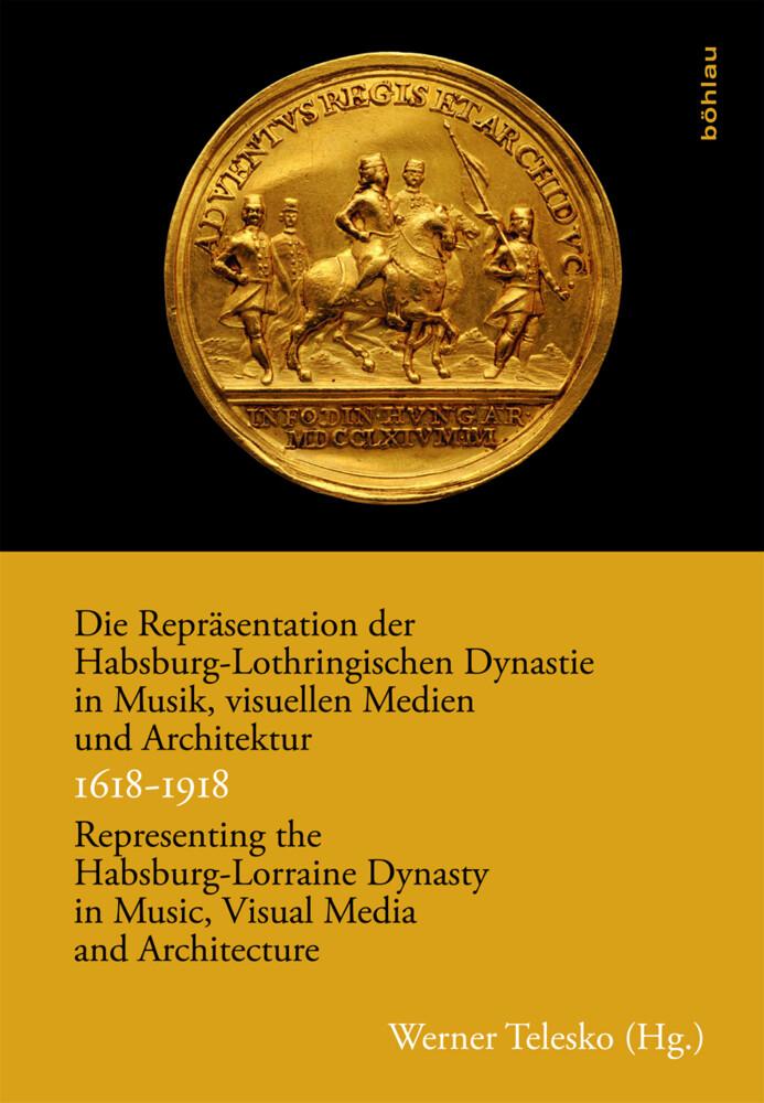 Die Repräsentation der Habsburg-Lothringischen ...