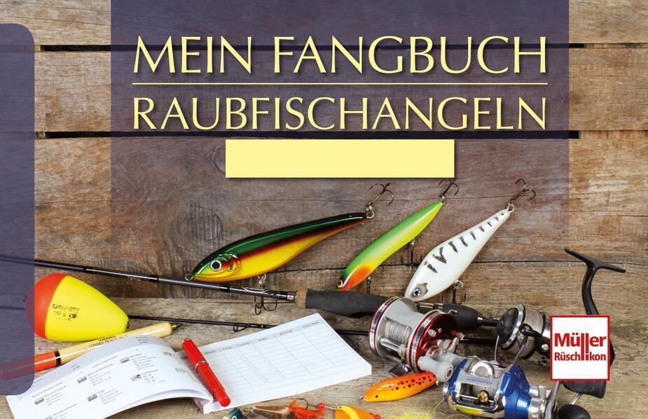 Mein Fangbuch - Raubfischangeln als Buch