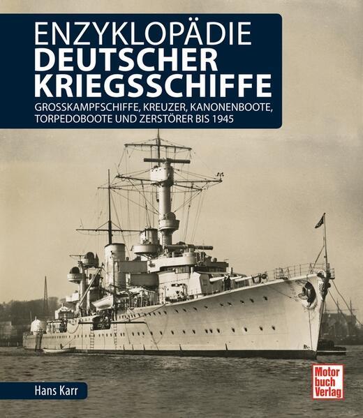 Enzyklopädie deutscher Kriegsschiffe als Buch v...