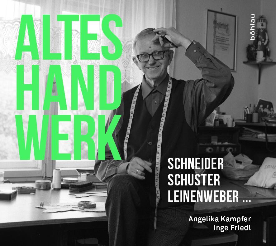 Altes Handwerk als Buch von Angelika Kampfer, I...