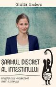 Sarmul discret al intestinului. Povestea celui mai subestimat organ al corpului
