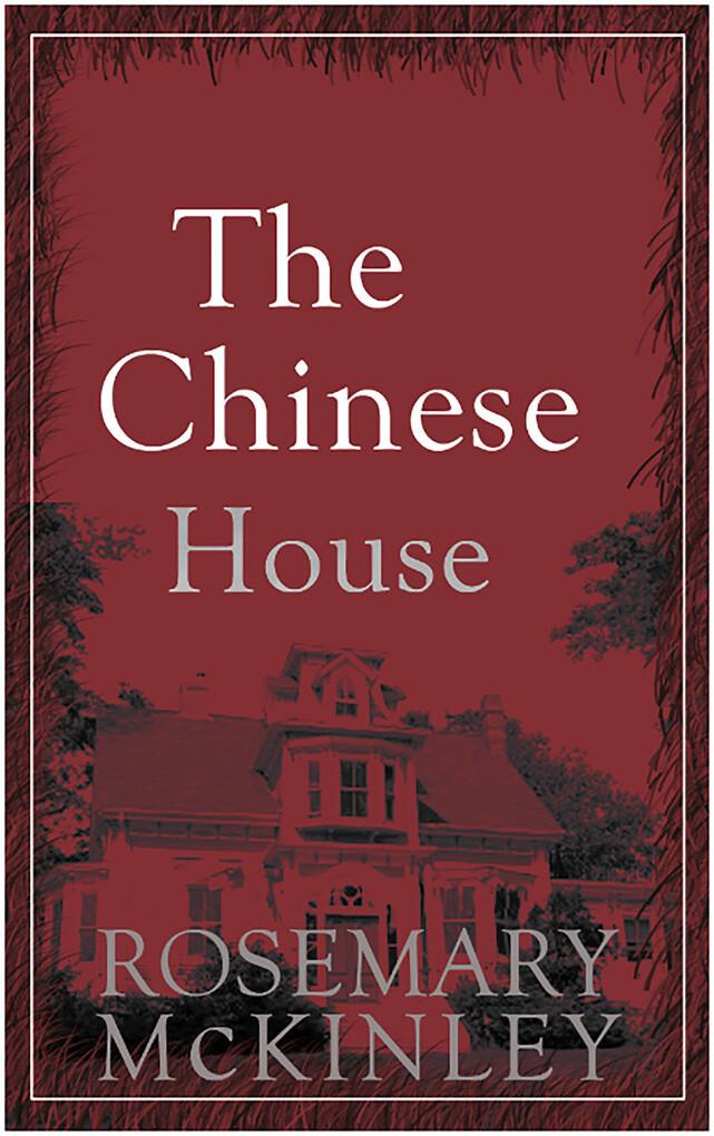 The Chinese House als eBook Download von Rosema...