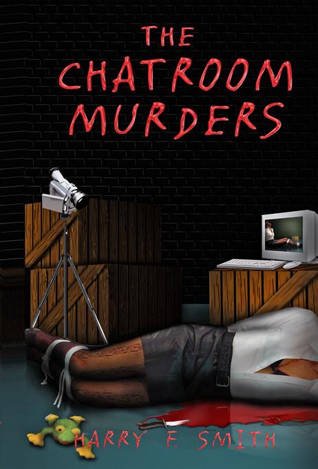 The Chat Room Murders als eBook Download von Ha...