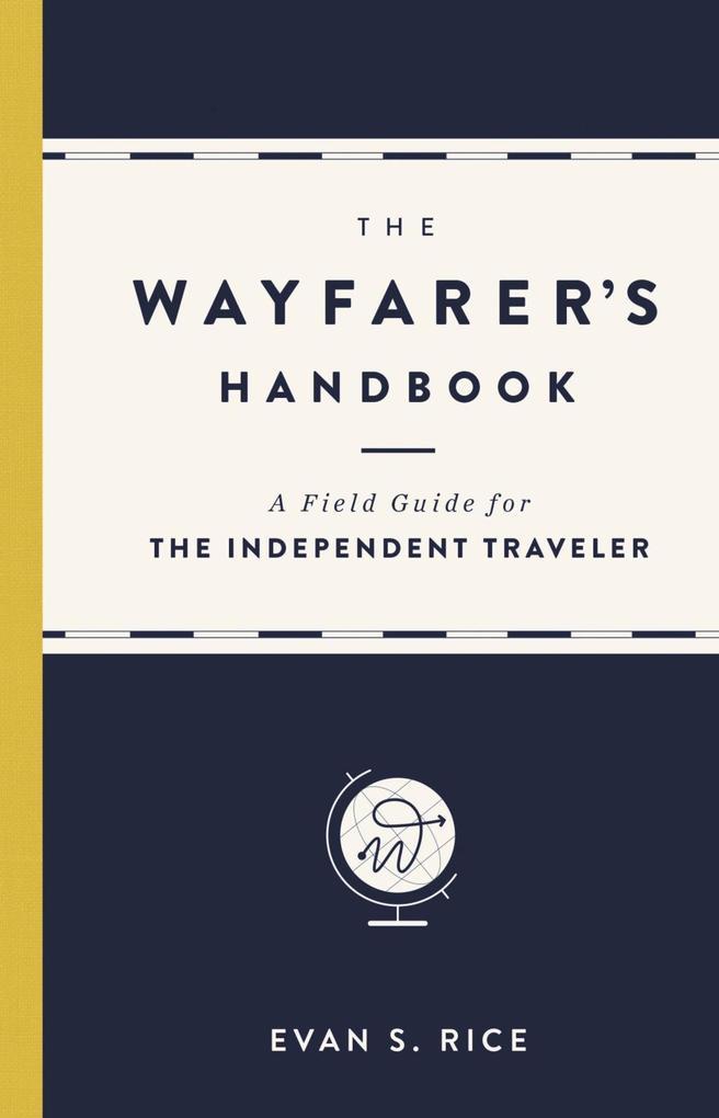 The Wayfarer´s Handbook als eBook Download von ...