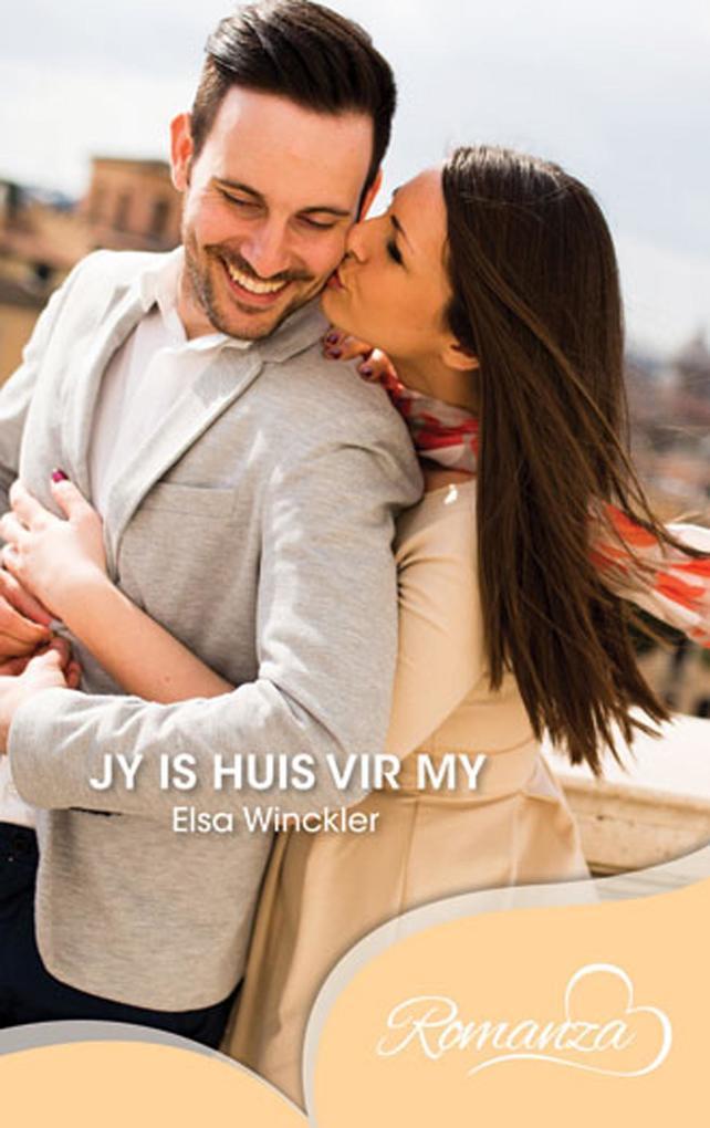 Jy is huis vir my als eBook Download von Elza W...