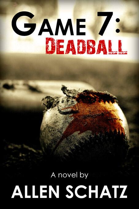 Game 7: Dead Ball als eBook Download von Allen ...